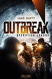 OPERATION LONDON (Outbreak 2): Endzeit-Thriller