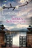 Die sieben Schwestern: Roman - Die sieben Schwestern 1