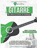 emusika - Die Gitarrenschule für Anfänger - von 9 bis 99 Jahren - mit Video QR-Code: Gitarre lernen von Anfang an mit bekannten Songs und Lehrvideos ... Für...