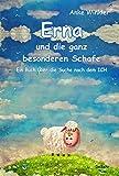 Erna und die ganz besonderen Schafe - Ein Buch über die Suche nach dem ICH
