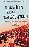 Mitten im Leben sind wir vom Tod umfangen: Erzählungen über den Ersten Weltkrieg (Die Bücher mit dem blauen Band)