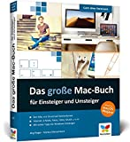 Das große Mac-Buch für Einsteiger und Umsteiger: aktuell zu macOS Mojave. Geeignet für alle Apple-computer inkl. iMac, MacBook und MacBook Pro