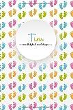 Tim - mein Babybuch zum Eintragen: Personalisiertes, leeres Baby-Buch zum Selbstgestalten, in Farbe