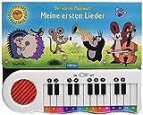 Der kleine Maulwurf - Meine ersten Lieder: Klavierbuch mit abschaltbarem Soundmodul