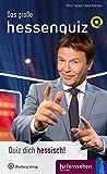 Das große hessenquiz mit Jörg Bombach: Quiz dich hessisch! Das neue Buch zur Sendung (Regionale Begriffe)