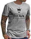 HARIZ  Herren T-Shirt Papa Collection 36 Designs Wählbar Grau Urkunde Papa18 Seine Majestät Der Papa M