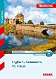 STARK Training Gymnasium - Englisch Grammatik 10. Klasse