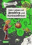 Mein Leben mit Zombies und Kürbisbomben (School of the dead, Band 1)