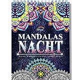 Nacht Mandala Malbuch für Erwachsene mit Anti-Stress-Wirkung: Das besondere Spiral-Ausmalbuch von Colorya auf schwarzem Hintergrund, auf A4 Künstlerpapier und ohne Durchdrücken