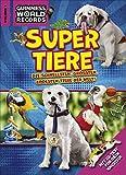 Guinness World Records Super Tiere Vol. 1