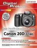 Das Profi-Handbuch zur Canon EOS 20D & 10D
