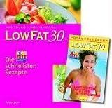 Low Fat 30 - die schnellsten Rezepte + Pocketschieber