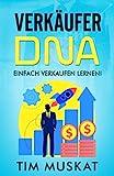 Verkäufer-DNA: inklusive 20 Tage Verkäufer-Journal