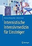 Internistische Intensivmedizin für Einsteiger