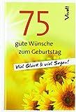 Geschenkbuch »75 gute Wünsche zum Geburtstag«: Viel Glück und viel Segen