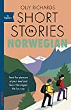 Short Stories in Norwegian for Beginners: Read for pleasure at your level, expand your vocabulary and learn Norwegian the fun way! (Foreign Language Graded...