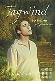 Tagwind. Der Bewahrer der Jahreszeiten (Buch 4): Götter-Fantasy voller Romantik (Geschichten der Jahreszeiten)