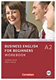 Business English for Beginners - Third Edition - A2: Workbook mit CD