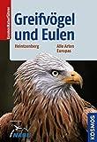 Greifvögel und Eulen: Alle Arten Europas