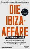 Die Ibiza-Affäre: Innenansichten eines Skandals