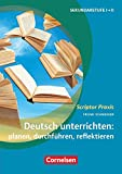 Scriptor Praxis: Deutsch unterrichten: planen, durchführen, reflektieren - Sekundarstufe I und II - Buch