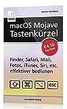 macOS Mojave Tastenkürzel - Finder, Safari, Mail, Fotos, iTunes, Siri, etc. effektiver bedienen (Mac mini, MacBook Pro, iMac, MacBook Air)