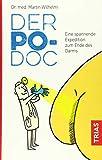 Der Po-Doc: Eine spannende Expedition zum Ende des Darms