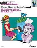 DER SONATINENBAND - arrangiert für Klavier - mit CD [Noten / Sheetmusic] aus der Reihe: KLAVIERSPIELEN MEIN SCHOENSTES HOBBY