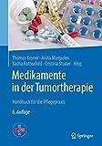 Medikamente in der Tumortherapie: Handbuch für die Pflegepraxis