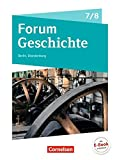 Forum Geschichte - Neue Ausgabe - Berlin/Brandenburg: 7./8. Schuljahr - Vom Mittelalter zum 19. Jahrhundert: Epochenüberblick - Fächerverbindende Module -...