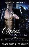 Alphas Versuchung (Bad-Boy-Alphas-Serie, Band 1)