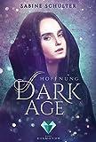 Dark Age 2: Hoffnung (2)
