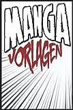 Manga zeichnen lernen (leeres mangabuch): Buch zum selber gestalten Manga für Erwachsene & Kinder   Din A5 - 100 Seiten