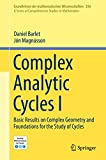 Complex Analytic Cycles I: Basic Results on Complex Geometry and Foundations for the Study of Cycles (Grundlehren der mathematischen Wissenschaften (356), Band...