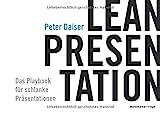 LEAN PRESENTATION: Das Playbook für schlanke Präsentationen