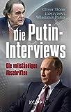 Die Putin-Interviews: Die vollständigen Abschriften