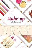 MAKE UP: 75 Tutorials