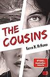The Cousins: Von der Spiegel Bestseller-Autorin von 'One of us is lying'