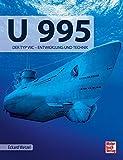 U 995: Der Typ VIIC _ Entwicklung und Technik