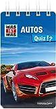 WAS IST WAS Quiz Autos: Über 100 Fragen und Antworten! Mit Spielanleitung und Punktewertung (WAS IST WAS Quizblöcke)