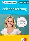 Klett 10-Minuten-Training Deutsch Rechtschreibung Zeichensetzung 5.-7. Klasse: Kleine Lernportionen für jeden Tag