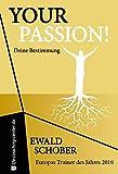Your Passion: Deine Bestimmung