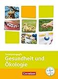 Kinderpflege - Gesundheit und Ökologie / Hauswirtschaft / Säuglingsbetreuung / Sozialpädagogische Theorie und Praxis: Gesundheit und Ökologie - Themenband