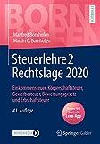 Steuerlehre 2 Rechtslage 2020: Einkommensteuer, Körperschaftsteuer, Gewerbesteuer, Bewertungsgesetz und Erbschaftsteuer (Bornhofen Steuerlehre 2 LB)