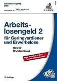 Arbeitslosengeld 2 für Geringverdiener und Erwerbslose: Hartz IV Grundsicherung