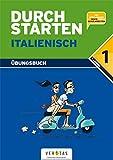 Durchstarten - Italienisch - Neubearbeitung - 1. Lernjahr: Dein Übungsbuch - Übungsbuch mit Lösungen