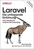 Laravel – Die umfassende Einführung: Das Framework für moderne PHP-Entwicklung (Animals)