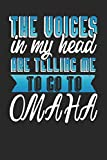 The Voices In My Head Are Telling Me To Go To Omaha: Omaha Notebook | Omaha Vacation Journal | Handlettering | Diary I Logbook | 110 Journal Paper Pages | Omaha...