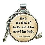 'She is too fond of book' Anhänger, Bücher Halskette, Bücher Schmuck, Louisa May Alcott Halskette, too fond of books Halskette, Anhänger