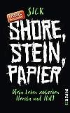 Shore, Stein, Papier: Mein Leben zwischen Heroin und Haft   Der Weg aus 25 Jahren Drogensucht